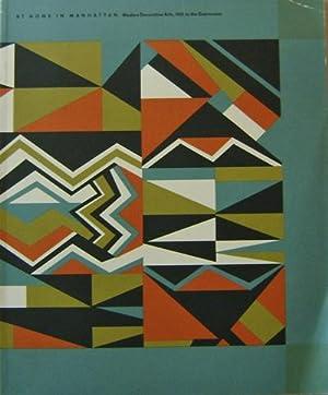 At Home In Manhattan; Modern Decorative Arts, 1925 to the Depression: Design - Davies, Karen