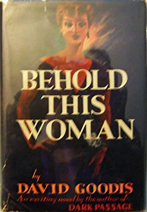 Behold This Woman: Mystery - Goodis, David
