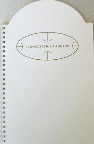 Iconoclasm In Pontus (Inscribed): Artist Book - Kasper, M.
