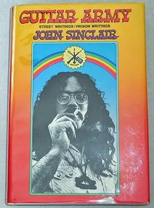 Guitar Army Street Writings / Prison Writings (Inscribed): Sinclair, John