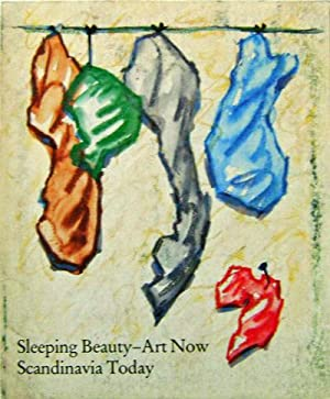 Sleeping Beauty - Art Now Scandinavia Today: Art - Hulten, K. G. Pontus