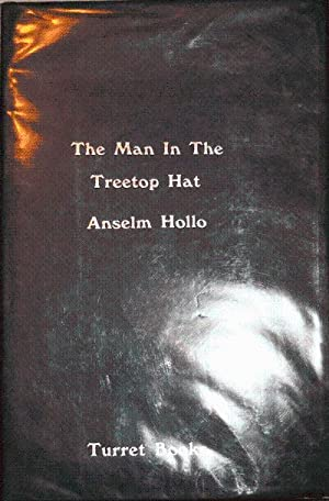 The Man In The Treetop Hat (Signed Limited Edition): Hollo, Anselm (Illustrated by Barry Hall)