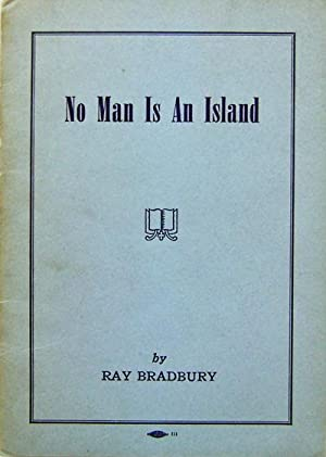 No Man Is An Island: Bradbury, Ray