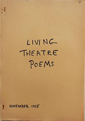 Living Theatre Poems November 1965: Living Theatre - Judith Malina, Peter Hartman, Gunther ...