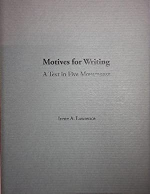 Motives for Writing A Text in Five Movements (Signed)