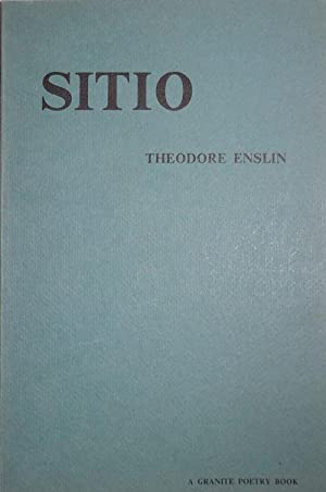 Sitio (Inscribed to Fellow Poet): Enslin, Theodore