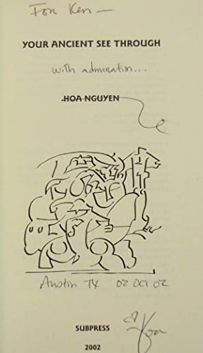 Your Ancient See Through (Inscribed to Fellow Poet): Nguyen, Hoa