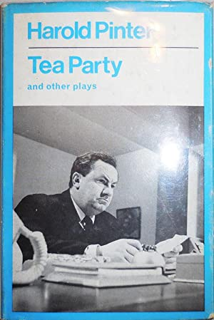 Tea Party and Other Plays: Pinter, Harold