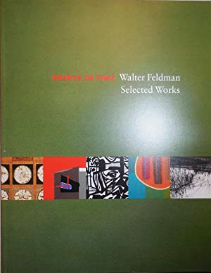 Points In Time - Walter Feldman Selected Works (Inscribed)