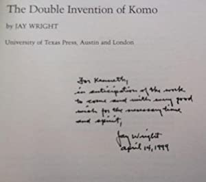 The Double Invention of Komo (Inscribed to Fellow Poet): Wright, Jay