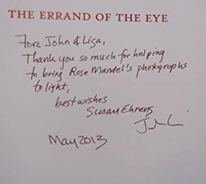 The Errand of the Eye: Photographs by Rose Mandel (Inscribed byEhrens and with a laid in note by ...