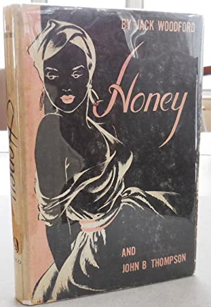 Honey (Inscribed by John B. Thompson and: Vintage Pulp Sleaze