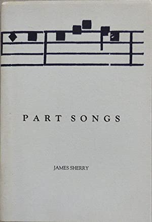 Part Songs (Inscribed): Sherry, James