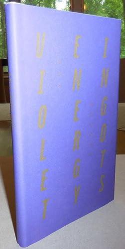 Violet Energy Ingots (Signed Limited Hardbound Edition): Nguyen, Hoa