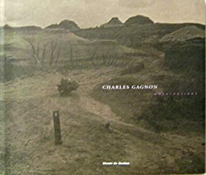 Charles Gagnon Observations: Photography - Gagnon, Charles