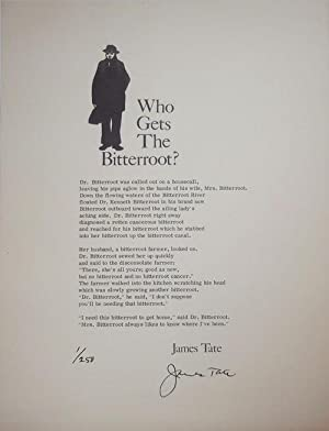 Who Gets The Bitterroot? (Signed Limted Poetry Broadside)