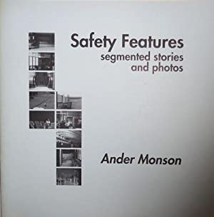 Safety Features; Segmented Stories and Photos