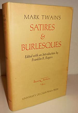 Mark Twain's Satires & Burlesques