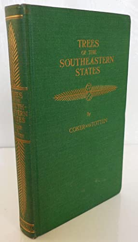 Trees of the Southeaster States (Inscribed and Signed)