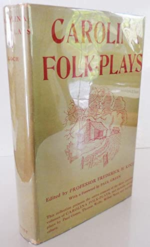 Carolina Folk-Plays; First, Second, and Third Series
