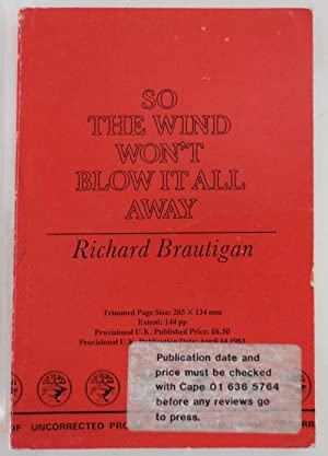 So The Wind Won't Blow It All Away (Uncorrected Proof)
