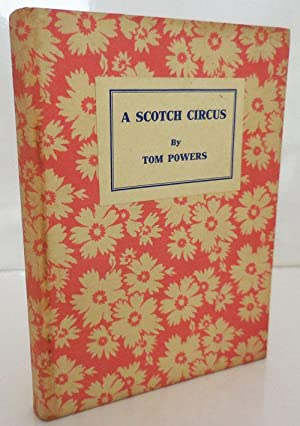 A Scoth Circus The Story of Tammas who Rode the Dragon (Signed by Powers)