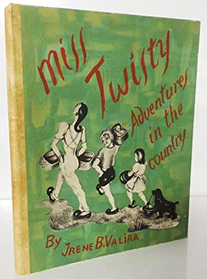 Miss Twisty Adventures In The Country (Inscribed)
