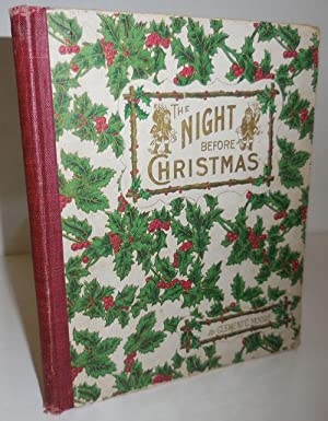 The Night Before Christmas; Illustrated by William T. Smedley, Frederic B. Schell, Alfred Frederi...