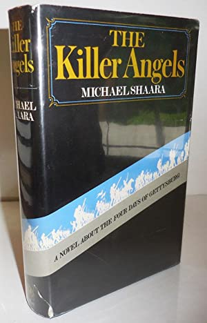 The Killer Angels; A Novel About The Four Days Of Gettysburg