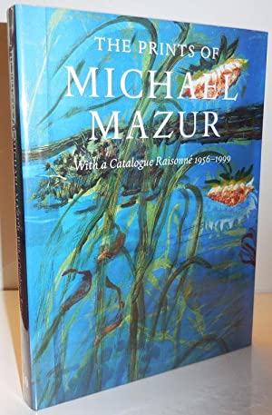 The Prints of Michael Mazur With a: Art - Mazur,
