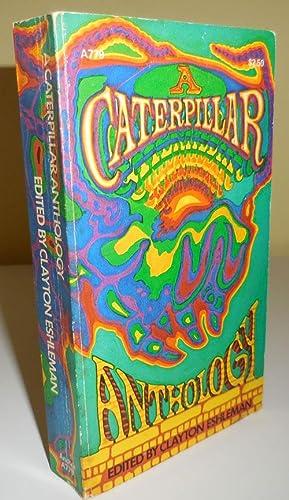 A Caterpillar Anthology: Eshleman, Clayton, Editor