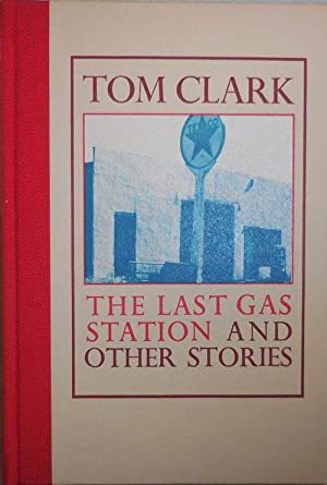 The Last Gas Station and Other Stories (Signed)