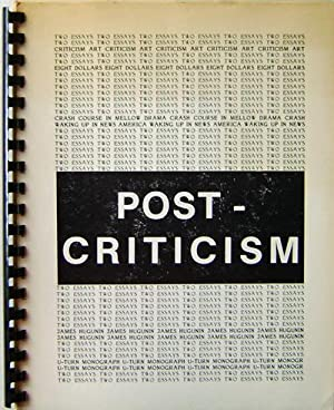 Post-Criticism: Two Essays; Crash Course In Mellow Drama and Waking Up In News America: Art - ...