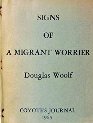 Signs of A Migrant Worrier