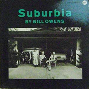 Suburbia: Photography - Owens, Bill