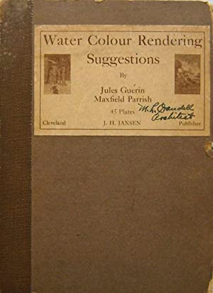 Water Colour Rendering Suggestions: Plate Book - Guerin, Jules and Maxfield Parrish