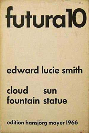 Futura 10; Cloud Sun Fountain Statue: Smith, Edward Lucie