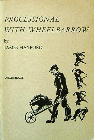 Processional With Wheelbarrow: Hayford, James