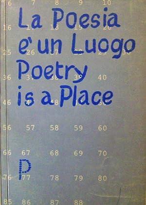 La Poesia E' Un Luogo / Poetry Is A Place: Artist Book - Anceschi, Giovanni, Beltrametti, ...