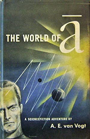 The World Of A.: Science Fiction - van Vogt, A. E.