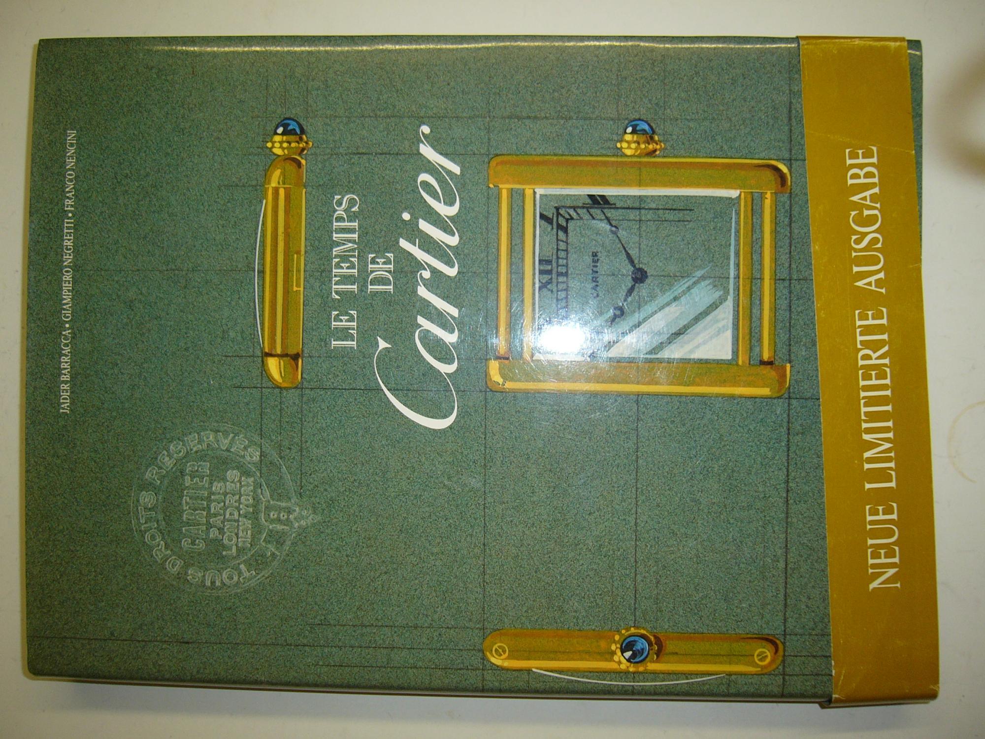 Cartier, Le Temps de. neue limitierte Ausgabe: Barracca, J./ Negretti,