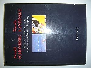 Schönberg A. Kandinsky, W. Briefe Bilder Und: Hahl-Koch, Jelena ,