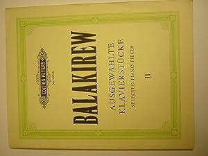 Ausgewählte Klavierwerke Band II: Balakirew, Mili