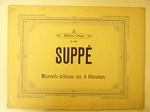 Marsch - Album für Piano zu 4: Suppe, Fr. V.