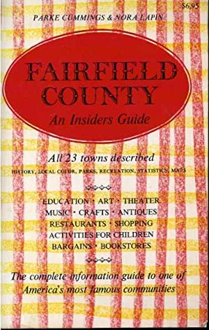 Fairfield County: An Insiders Guide