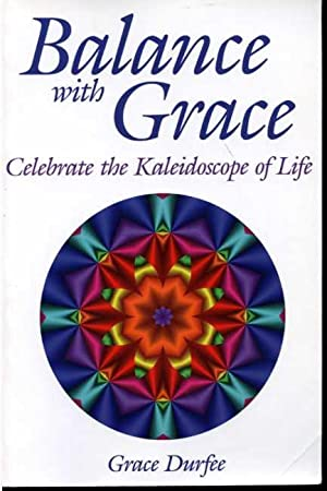 Balance with Grace: Celebrate the Kaleidoscope of Life