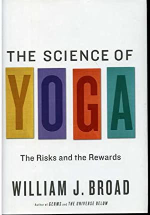 The Science of Yoga: The Risks and the Rewards.