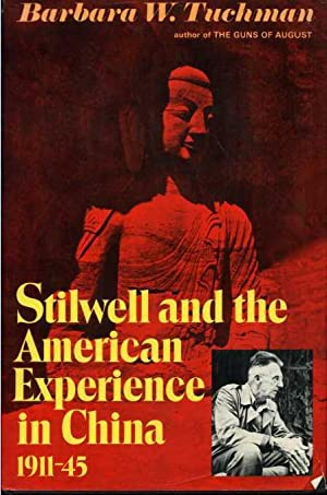 Stilwell and the American Experience in China, 1911- 45