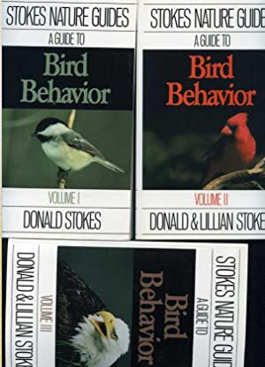 Stokes Nature Guides: A Guide to Bird Behavior - 3 Volumes