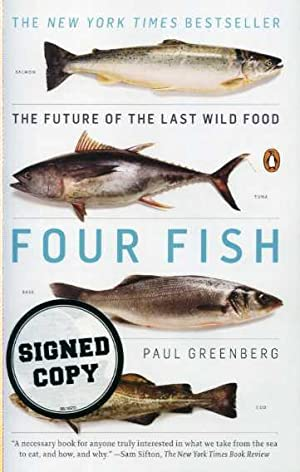 Four Fish: The Future of the Last Wild Food.